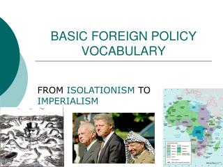 BASIC FOREIGN POLICY VOCABULARY