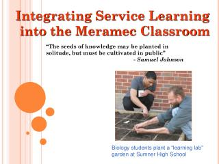 Integrating Service Learning into the Meramec Classroom