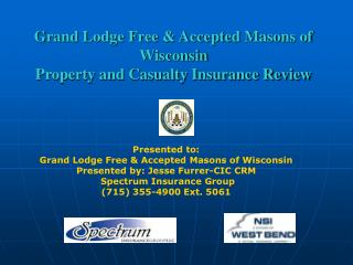 Grand Lodge Free & Accepted Masons of Wisconsin Property and Casualty Insurance Review