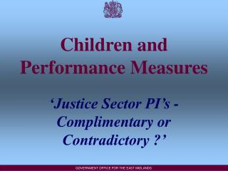 Children and Performance Measures