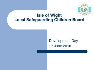 Isle of Wight Local Safeguarding Children Board