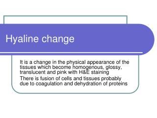 Hyaline change