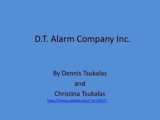 D.T. Alarm Company Inc.