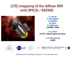 [CII] mapping of the diffuse ISM with SPICA / SAFARI