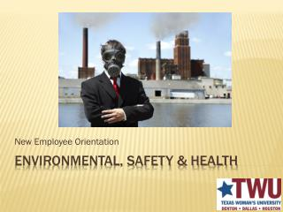 Environmental, Safety & health