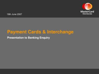 Payment Cards & Interchange