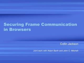 Securing Frame  Communication in Browsers