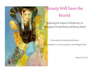 Beauty Will Save the World: