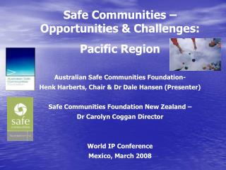Safe Communities – Opportunities & Challenges: Pacific Region