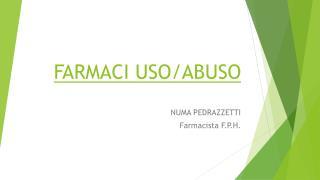 FARMACI USO/ABUSO