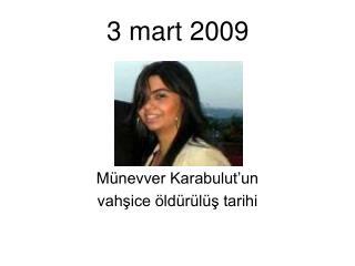 3 mart 2009