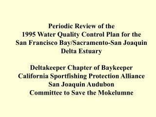 Periodic Review of the  1995 Water Quality Control Plan for the