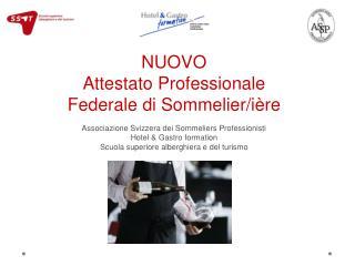 NUOVO Attestato Professionale Federale di Sommelier/ ière