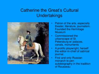Catherine the Great's Cultural Undertakings