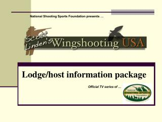 Lodge/host information package