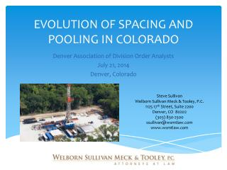 EVOLUTION OF  SPACING AND POOLING  IN COLORADO