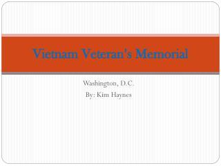 Vietnam Veteran�s Memorial