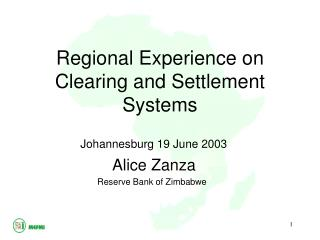 Regional Experience on Clearing and Settlement Systems