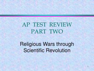 AP  TEST  REVIEW PART  TWO