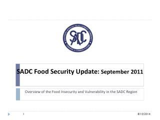 SADC Food Security Update:  September 2011