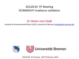SCILOV10  FP Meeting SCIAMACHY  irradiance validation