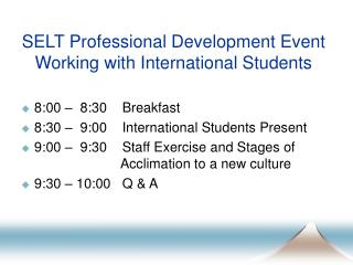 SELT Professional Development Event Working with International Students