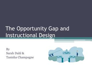 The Opportunity Gap and Instructional Design