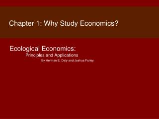Chapter 1: Why Study Economics?