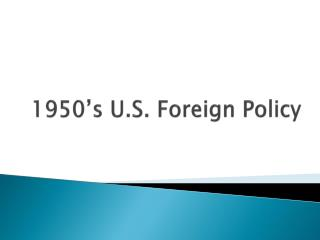 1950's U.S. Foreign Policy