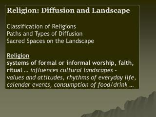 Religion: Diffusion and Landscape Classification of Religions Paths and Types of Diffusion