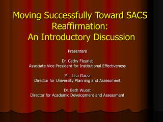 Moving Successfully Toward SACS Reaffirmation:  An Introductory Discussion