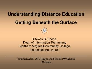 Understanding Distance Education Getting Beneath the Surface