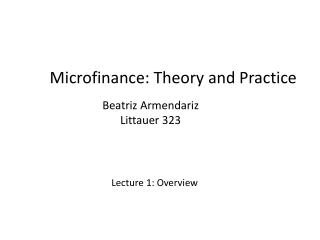 Microfinance: Theory and Practice