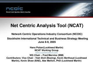 Net Centric Analysis Tool NCAT  Network Centric Operations Industry Consortium NCOIC   Stockholm International Technical