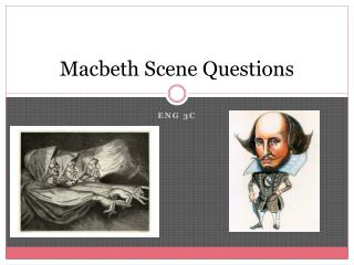 Macbeth Scene Questions