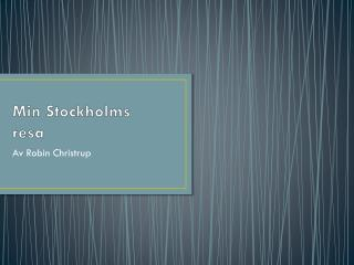 Min Stockholms resa