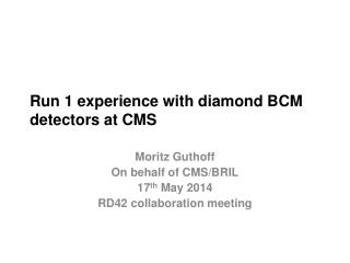Run 1 experience with diamond BCM detectors at CMS