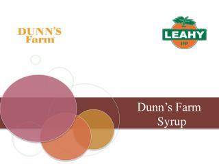 Dunn's Farm        Syrup