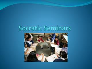Socratic Seminars