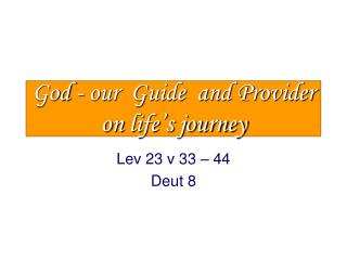 God - our  Guide  and Provider  on  life's journey