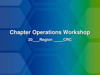 Chapter Operations Workshop