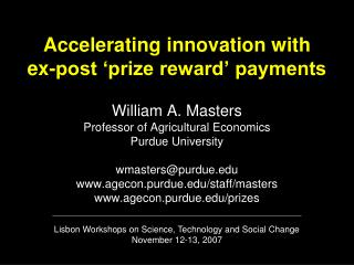 Lisbon Workshops on Science, Technology and Social Change November 12-13, 2007