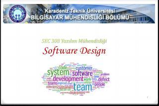 SEC 308 Yazılım Mühendisliği Software Design