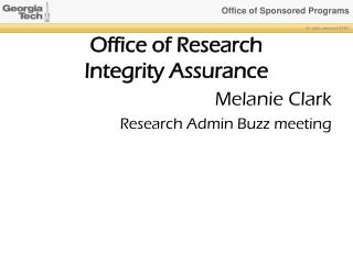 Office of Research  Integrity Assurance