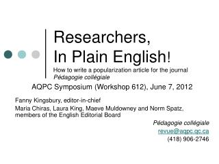 AQPC Symposium (Workshop 612), June 7, 2012 Fanny Kingsbury, editor-in-chief
