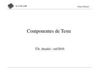 Componentes de Teste