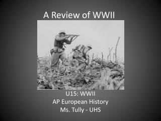 A Review of WWII