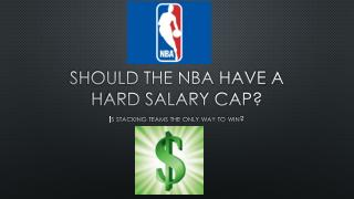 Should the nba have a hard salary cap?
