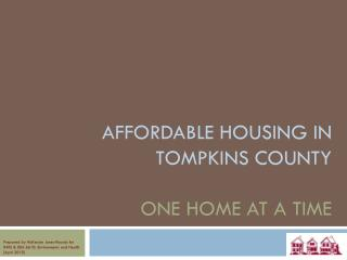 Affordable housing in  tompkins county one home at a time
