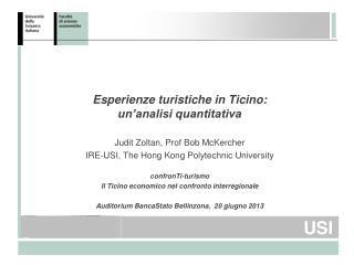 Esperienze turistiche in Ticino: un'analisi quantitativa